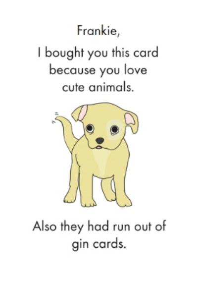 Objectables Cute Animals No Gin Funny Birthday Card