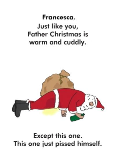 Objectables Father Christmas Has Pissed Himself Card