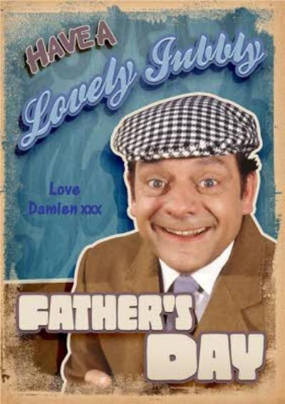 Only Fools And Horses Delboy Lovely Jubbly Personalised Father's Day Card