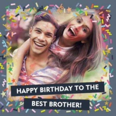 Happy Birthday Best Brother Photo Upload Card