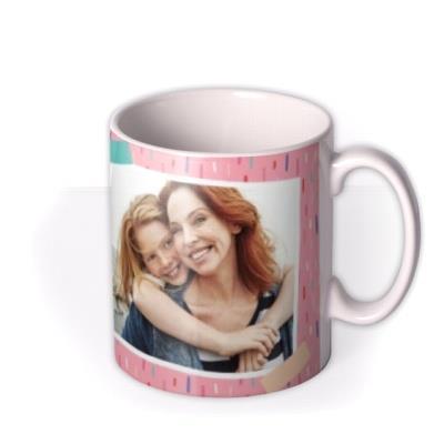 Mother's Day Mug - best Mum - photo upload mug