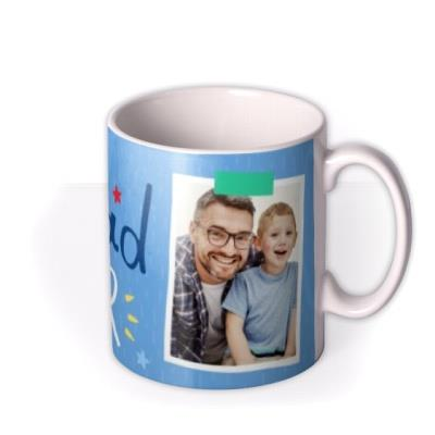 The Best Dad Ever Photo Father's Day Mug