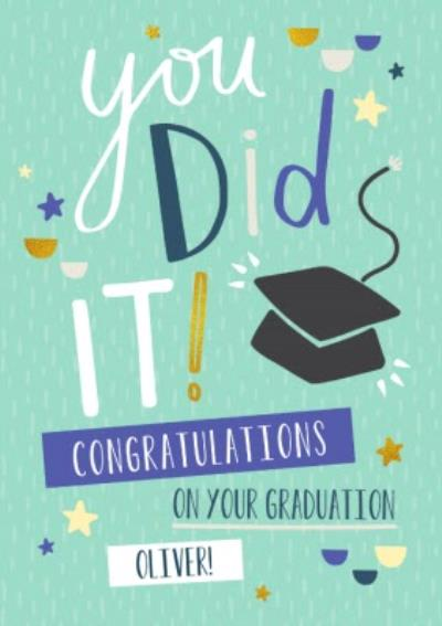 You Did It! Personalised Graduation Congrats Card