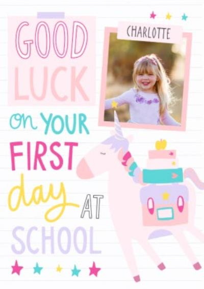 One Of A Kind Good Luck At School Photo Upload Card