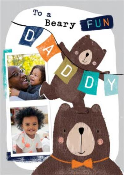 To A Beary Fun Daddy Cute Father's Day Photo Card
