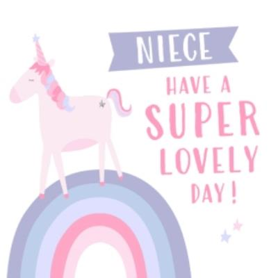 Unicorn And Rainbow Have A Super Lovely Day Personalised Card