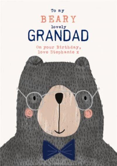 Beary Lovely Grandad - Birthday Card - Bear