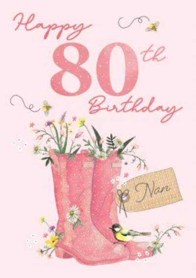 Okey Dokey Illustrated Wellington Boots Flowers Bumble Bees Nan 80th Birthday Card