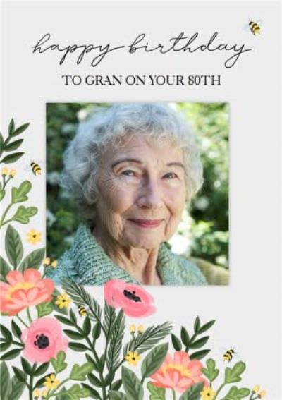Okey Dokey Illustrated Floral Bumble Bee Gran 80th Birthday Photo Upload Card