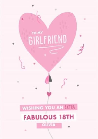 Extra Fabulous Girlfriend 18th Birthday Heart Balloon card