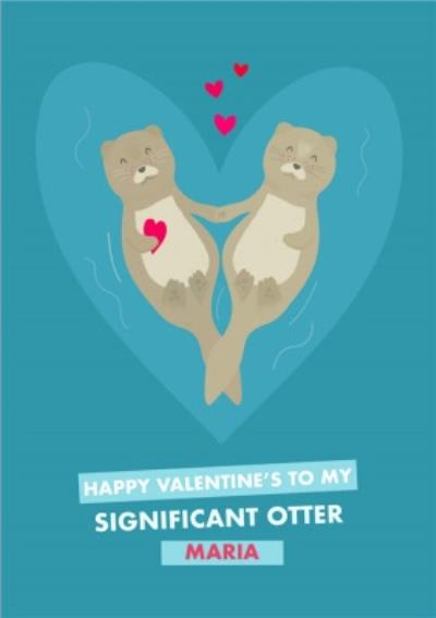 Cute Valentine's Day Card To My Significant Otter