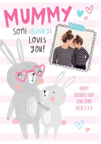 Mummy Some Bunny Loves You Personalised Mother's Day Card