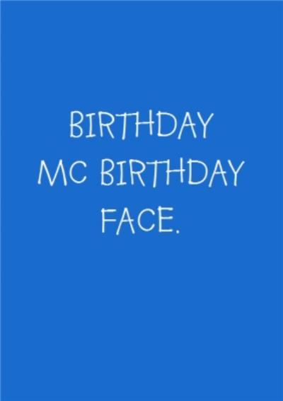 Birthday McBirthday Face Card