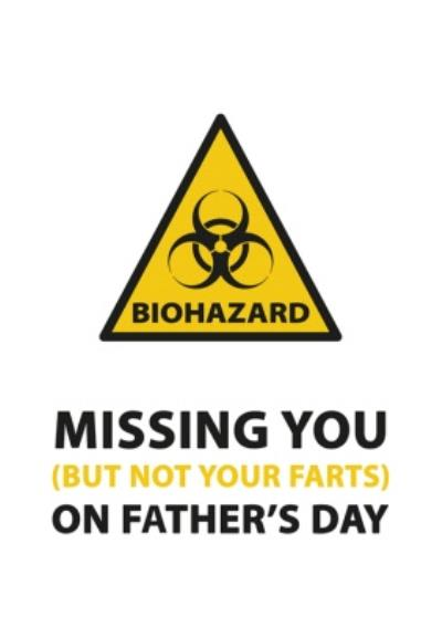 Funny Missing You But Not Your Farts Father's Day Card
