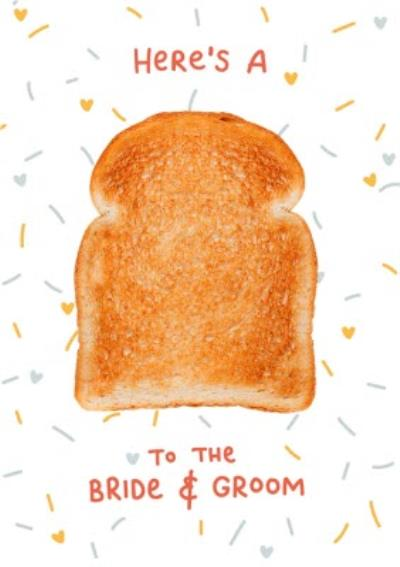 Toast To The Bride And Groom Slice Of Toast Bad Joke Wedding Congratulations Card