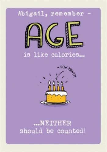 Admirable Funny Old Age And Cake Calories Personalised Birthday Card Age Is Personalised Birthday Cards Paralily Jamesorg