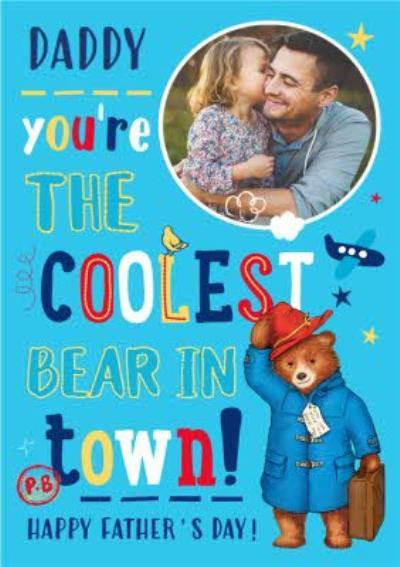 Paddington Bear Coolest Bear In Town Father's Day Photo Card