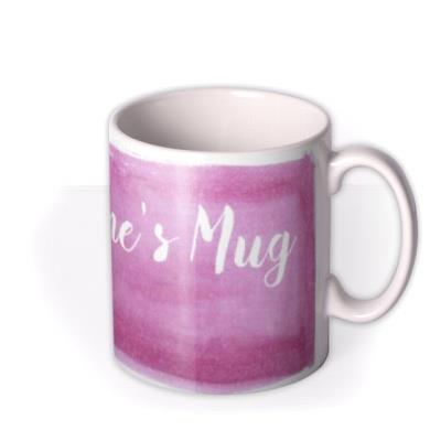 My Mug Calligraphy Personalised Mug