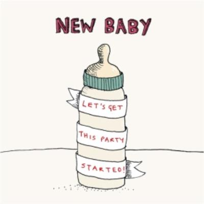 Funny New baby card - Let get this party started