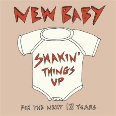 Funny New baby card - Shaking Things Up