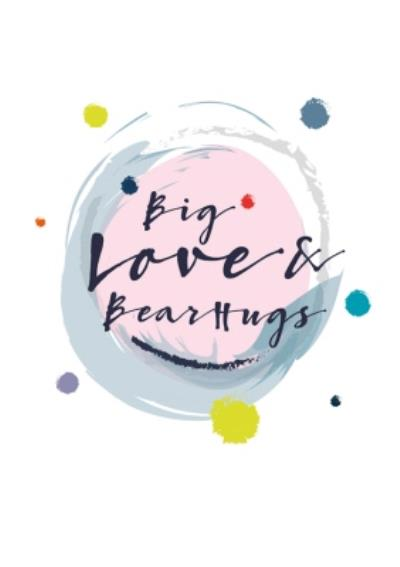 Modern Watercolour Paint Effect Big Love And Bear Hugs Thinking Of You Card