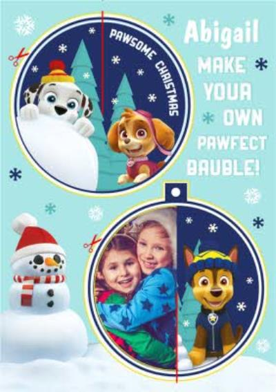 Paw Patrol Make Your Own Bauble Photo Upload Christmas Card