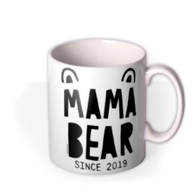 Mama Bear Since 2019 Mug