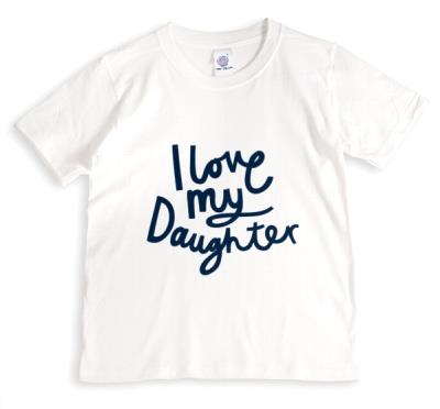 Father's Day T Shirt - I Love My Daughter