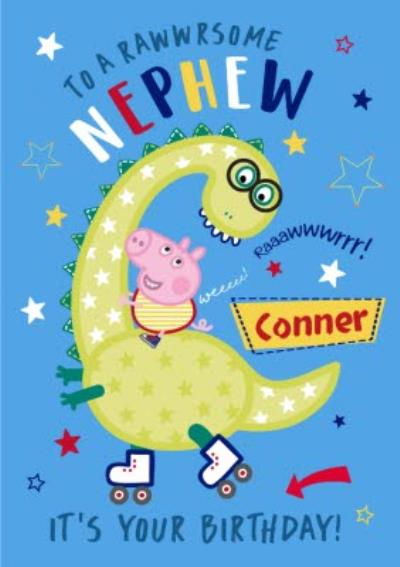 Peppa Pig Rawwrsome Nephew Birthday Card