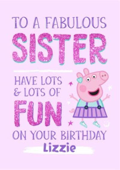 Peppa Pig Fabulous Sister Birthday Card