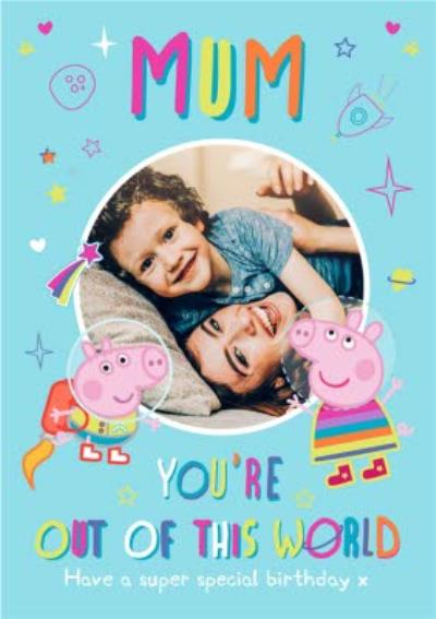 Peppa Pig Mum Birthday Photo Upload Card