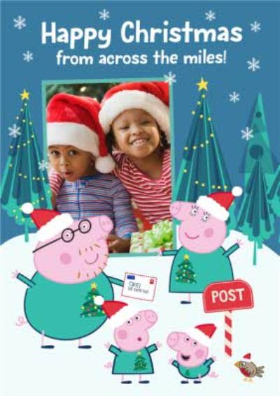 Peppa Pig Photo Upload Christmas Across The Miles Card