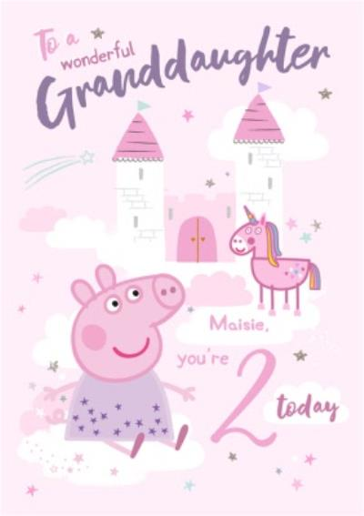 Peppa Pig Wonderful Grandaughter 2 today Birthday card