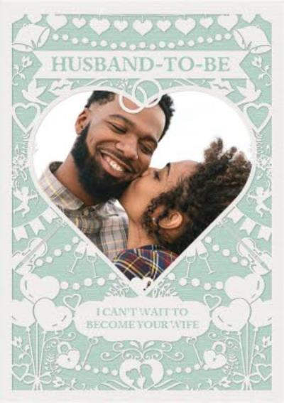 Wedding Card - Photo Upload - Husband To Be - Paper Frame