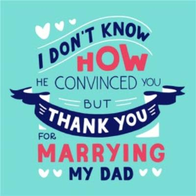 Thank You For Marrying My Dad To My Step-Mum Square Card