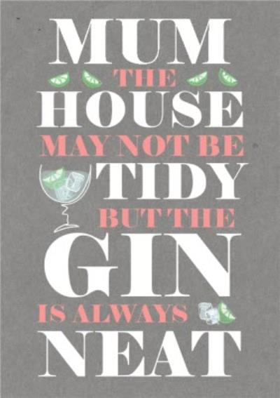 Gin Is Always Neat Mother's Day Card - Gin And Tonic