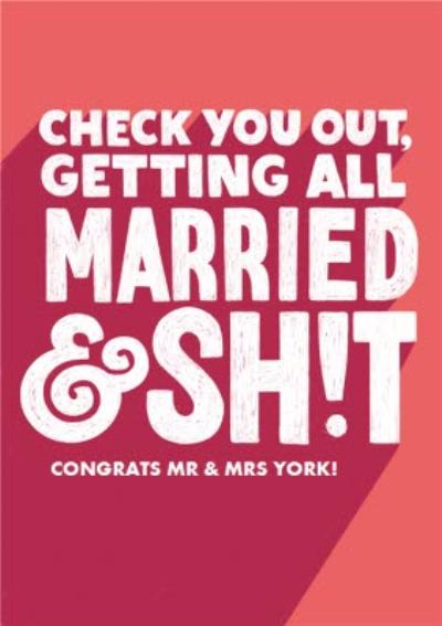 Modern Typographic Check You Out Getting All Married Wedding Card