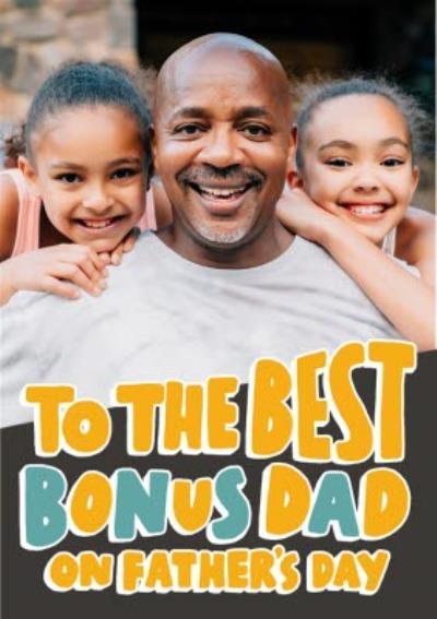 To The Best Bonus Dad Card