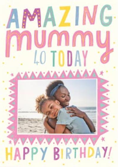 Pigment Photo Upload Amazing Mummy Birthday Card