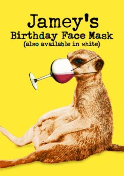 Birthday Face Mask Funny Meerkat Card