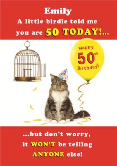 A Little Birdie Told Me Personalised Happy 50th Birthday Card