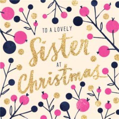 Christmas card - sister - lovely
