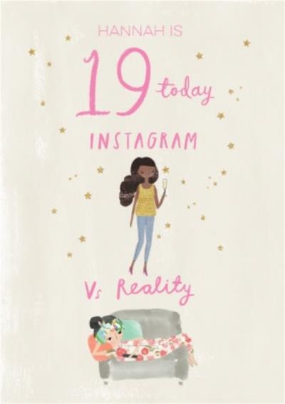 Pigment Hey Girl Character 19 Today Instagram Vs Reality Birthday Card