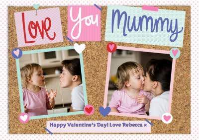 Pinboard Love You Mummy Photo Upload Card