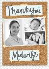 Pinboard Thank You Midwife Photo Upload Card