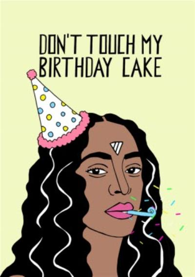 Illustration Dont Touch My Birthday Cake Card