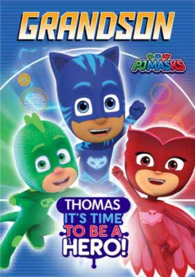 PJ Masks Birthday Card - It's time to be a HERO! - Grandson