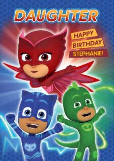 PJ Masks Birthday Card - Daughter - Happy Birthday