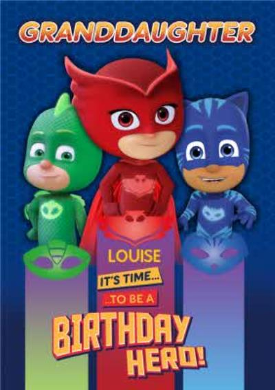 PJ Masks Birthday Card - Grandaughter -  Time to be a Birthday Hero!