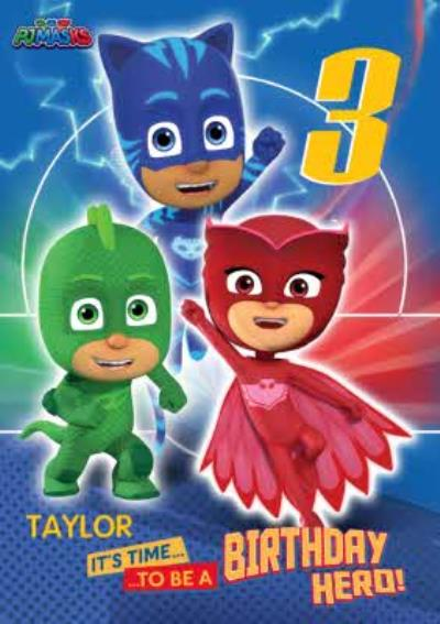 PJ Masks Birthday Card - age 3 - It's time to be a Birthday Hero!
